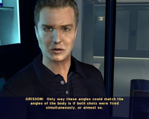 Yeah, whatever you say, Grissom. I liked you better with your beard.